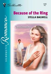 Because Of The Ring (Mills & Boon Silhou
