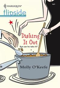 Dishing It Out (Mills & Boon M&B)