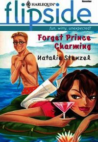 Forget Prince Charming (Mills & Boon M&B