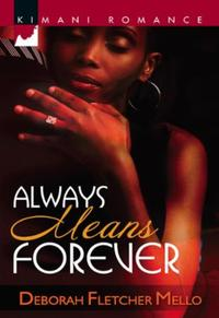 Always Means Forever (Mills & Boon Kiman