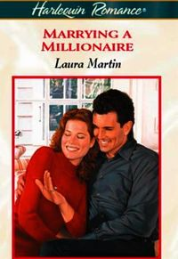 Marrying A Millionaire (Mills & Boon Che
