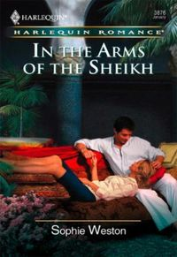 In The Arms of the Sheikh (Mills & Boon