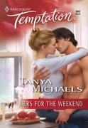 Hers for the Weekend (Mills & Boon Tempt
