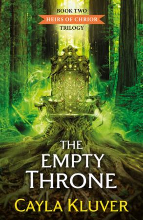 Empty Throne (Heirs of Chrior - Book 2)