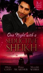 One Night with a Seductive Sheikh: The S