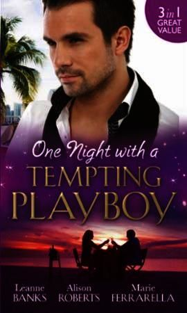 One Night with a Tempting Playboy: From