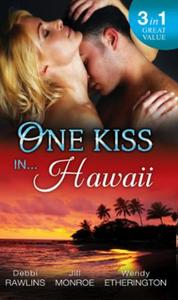 One Kiss in... Hawaii: Second Time Lucky