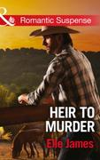 Heir to Murder (Mills & Boon Romantic Su