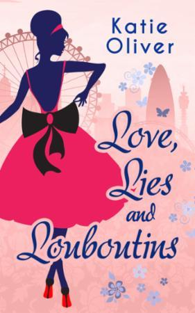 Love, Lies and Louboutins (Marrying Mr D