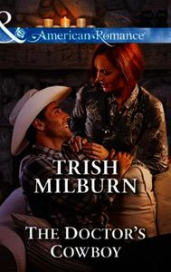 Doctor's Cowboy (Mills & Boon American R