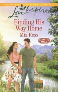 Finding His Way Home (Mills & Boon Love
