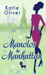 Manolos in Manhattan (Marrying Mr Darcy