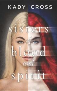 Sisters of Blood and Spirit (Sisters of
