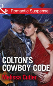 Colton's Cowboy Code (Mills & Boon Roman