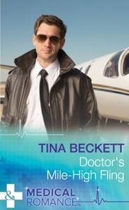 Doctor's Mile-High Fling (Mills & Boon M