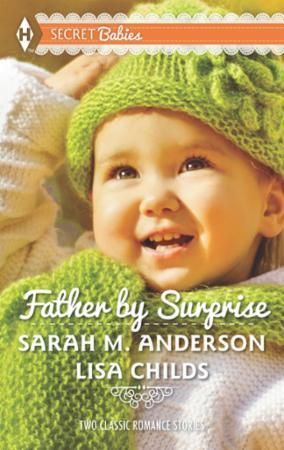 Father by Surprise (Mills & Boon M&B)
