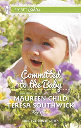Committed to the Baby (Mills & Boon M&B)