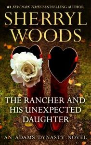 Rancher and His Unexpected Daughter (And