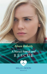 Nurse's Search and Rescue (Mills & Boon