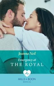 Emergency at the Royal (Mills & Boon Med