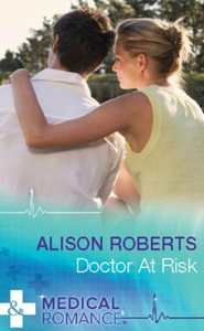 Doctor at Risk (Mills & Boon Medical)