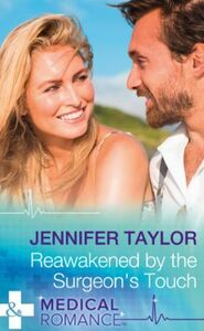 Reawakened By The Surgeon's Touch