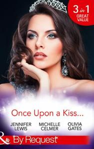 Once Upon A Kiss...