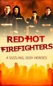 Red-hot firefighters