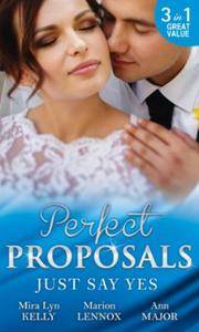 Just Say Yes: Waking Up Married / The Heir's Chosen Br