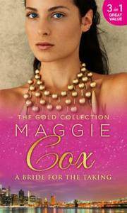 The gold collection: a bride for the tak