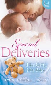 Special deliveries: her gift, his baby