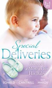Special Deliveries: Wanted: A Mother For