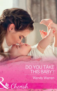 Do You Take This Baby?