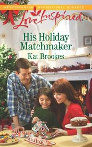 His Holiday Matchmaker