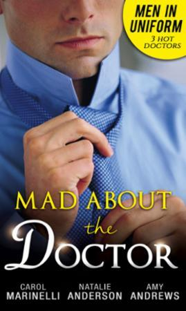 Men In Uniform: Mad About The Doctor