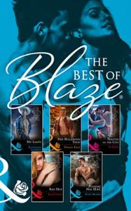 The Best Of Blaze - Six Sexy Romances