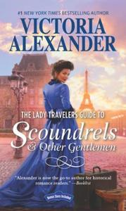 The Lady Travelers Guide To Scoundrels A