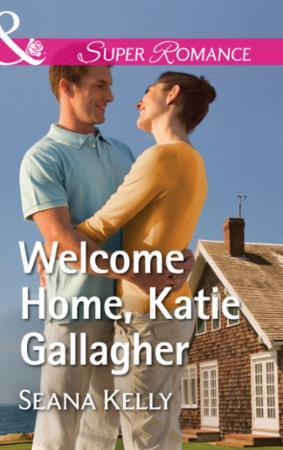 Welcome Home, Katie Gallagher