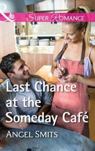 Last Chance At The Someday Café