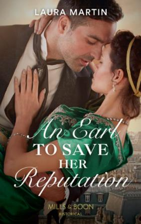 An Earl To Save Her Reputation