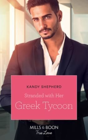Stranded With Her Greek Tycoon