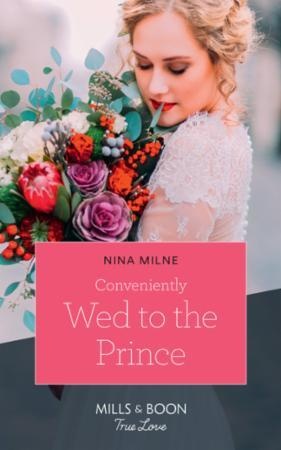 Conveniently Wed To The Prince