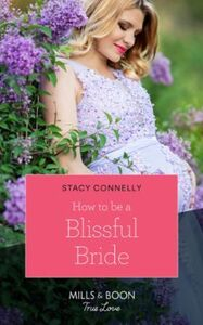 How To Be A Blissful Bride