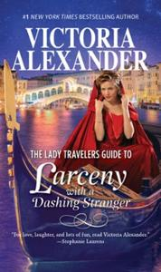 The Lady Travelers Guide To Larceny With