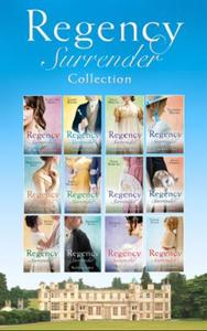 The Complete Regency Surrender Collectio