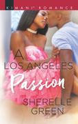 A Los Angeles Passion