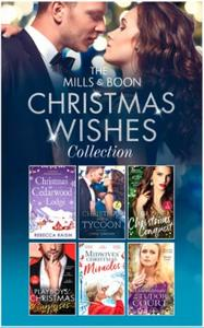 The Mills & Boon Christmas Wishes Collec