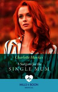 A Surgeon For The Single Mum
