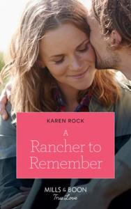 A Rancher To Remember