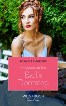 Pregnant On The Earl's Doorstep